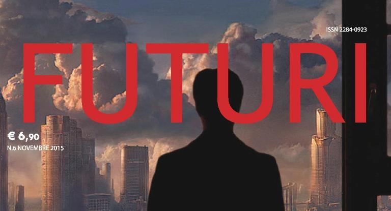 """Il numero 6 di FUTURI è sulle """"Politiche per il futuro"""""""