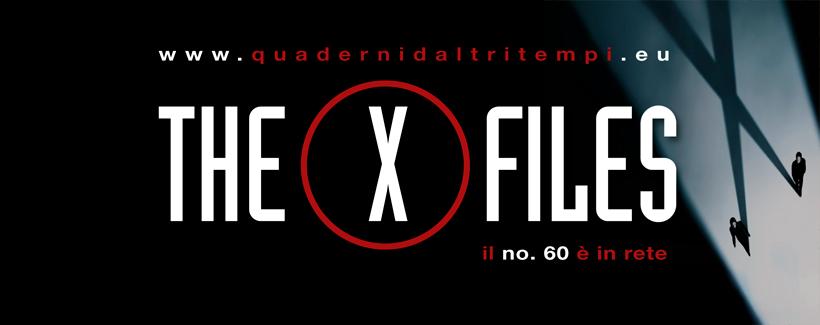 """Il complottismo di X-Files e il futuro secondo la Silicon Valley su """"Quaderni d'Altri Tempi"""""""