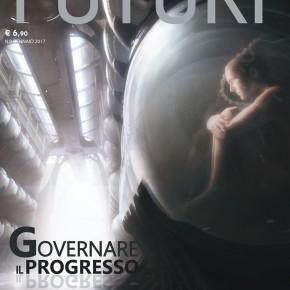 """Il nuovo numero di FUTURI: """"Governare il progresso"""""""