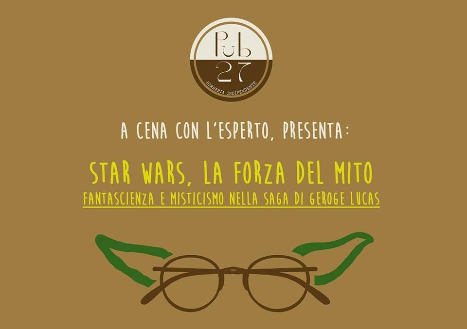"""Conferenza """"Star Wars, la forza del mito: fantascienza e misticismo nella saga di George Lucas"""""""