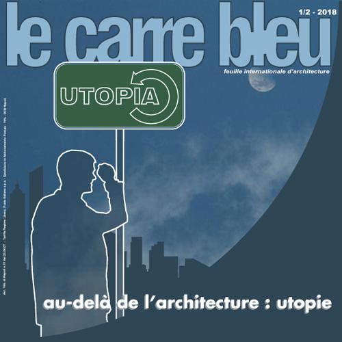 """Le utopie del domani su """"Le Carré Bleu"""""""