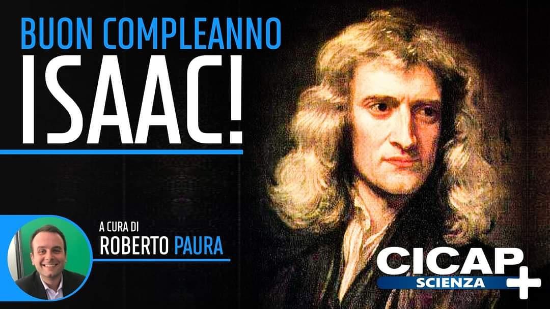 Buon compleanno, Isaac! Un video per CICAP+ Scienza